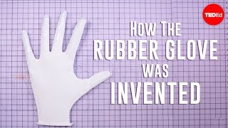 How the rubber glove was invented | Moments of Vision 4 - Jessica Oreck