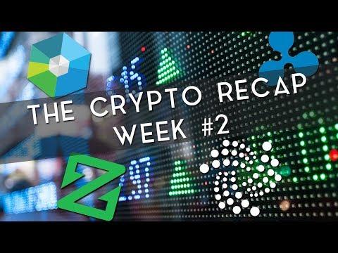 The Crypto Recap | Week #2 (XRP, IOTA & more!)