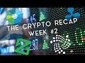 The Crypto Recap   Week #2 (XRP, IOTA & more!)