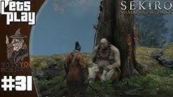 SEKIRO: SHADOWS DIE TWICE #31 - Die Sterbliche Klinge und der Duft der Urquelle ► Let's Play