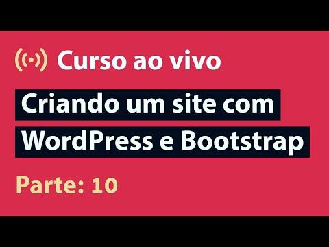 🔴 Live: Página E Formulário De Buscas | Criando Um Site Com WordPress E Bootstrap - Parte 10