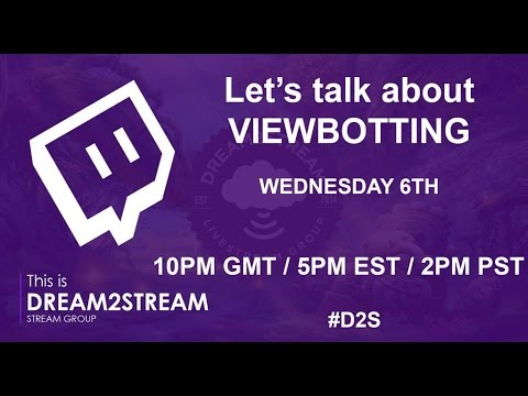 Grow on Twitch - Twitch Tutorial - Viewbotting - Let's talk about it