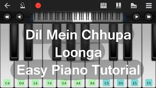 Download Dil Mein Chhupa Loonga || Wajah Tum Ho || Easy Piano Tutorial MP3 song and Music Video