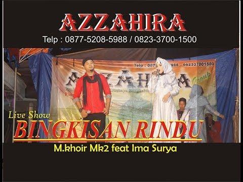 AZZAHIRA - Bingkisan Rindu