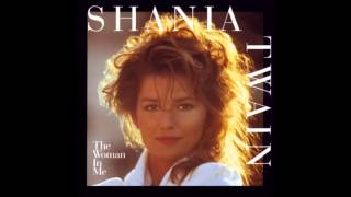 Shania Twain - You Win My Love (Audio)