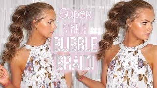 Super Simple Bubble Braid!