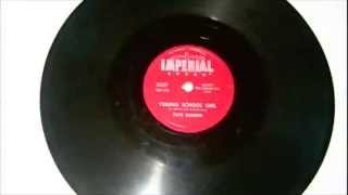 Fats Domino - Young School Girl 78 rpm!
