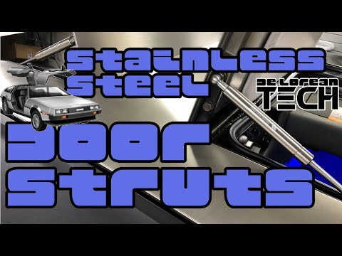 How To Install Stainless Steel Door Struts In A DeLorean DMC-12... They Look Totally Bad Ass!