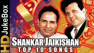 Shankar Jaikishan - Top 10 Songs | Best Bollywood Evergreen Songs | Old Hindi Songs Collection
