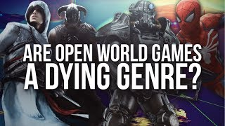 Are Open World Games A DYING GENRE?