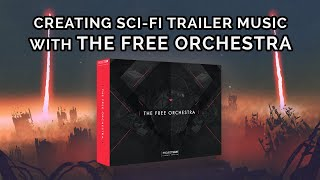Tutorial #29: Creating Sci-Fi Trailer Music with The Free Orchestra