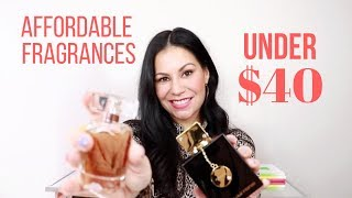 MY FAVORITE AFFORDABLE FRAGRANCES | PERFUMES UNDER $40