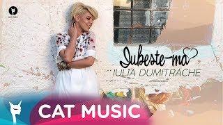 Iulia Dumitrache - Iubeste-ma (Official Video)