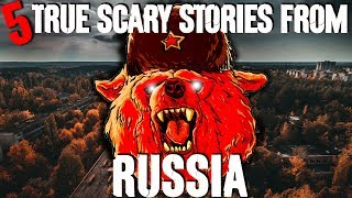 5 REAL Russian Horror Stories! - Darkness Prevails