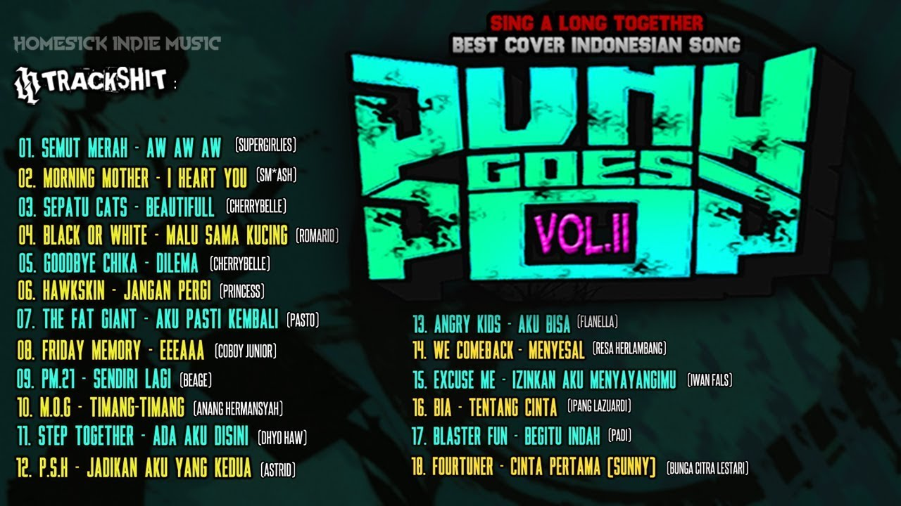 PUNK GOES POP INDONESIA VOL II [Best Cover Indonesian Song] |FULL ALBUM|