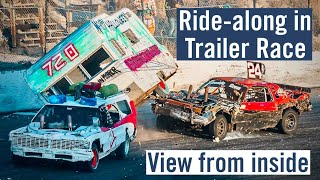 Inside a DEMOLITION DERBY TRAILER RACE
