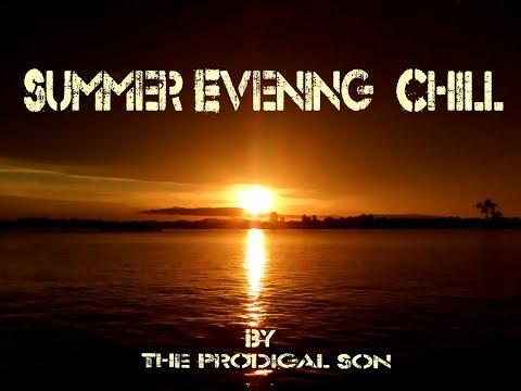 Summer Evening Chill