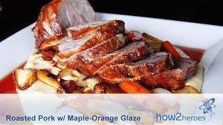 Roasted Pork with Maple-Orange Glaze