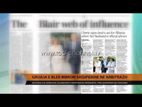 Gruaja e Blair mbron Shqipërinë në Arbitrazh - Top Channel Albania - News - Lajme