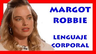 Margot Robbie1 Body Language