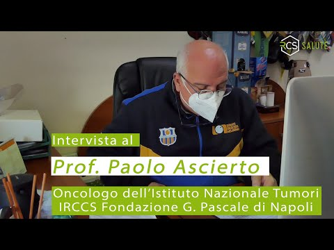 il Prof. Paolo Ascierto ci racconta