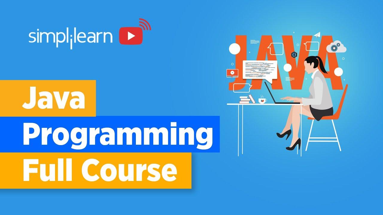 Download Java Programming Full Course | Java Programming For Beginners | Learn Java Programming | Simplilearn