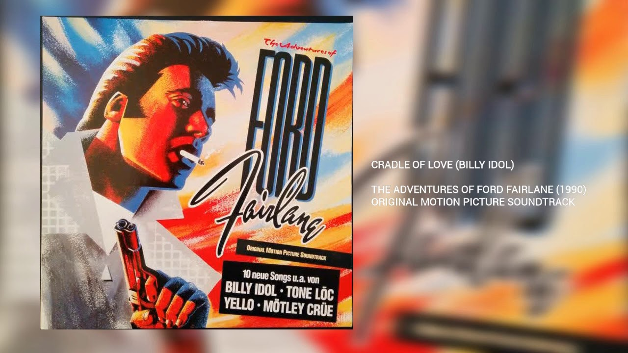 Cradle Of Love Billy Idol Ford Fairlane Youtube