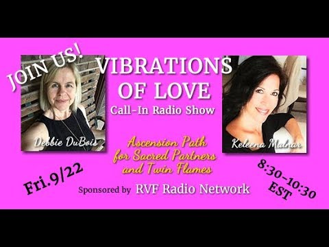 Vibrations of Love Radio 9-23-17 What Is Union? For Twin Flames & All Paths