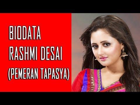 Biodata Rashmi Desai Pemeran Tapasya Uttaran