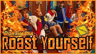 ROAST YOURSELF CHALLENGE 🔥 | BTS