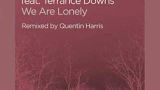 We Are Lonely (Quentin Harris Vocal Mix)