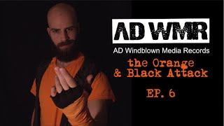 Why I signed with AD WMR - Orange & Black Attack E6