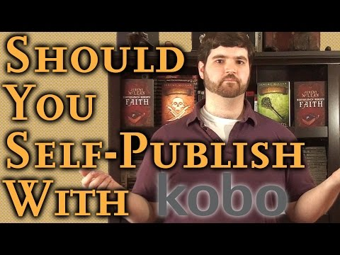 Should You Self-Publish With Kobo?: Simple Self Publishing Part 4