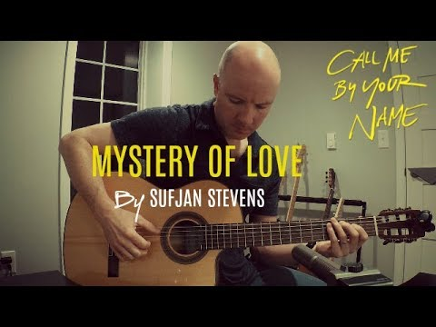 Mystery Of Love Fingerstyle Guitar Sufjan Stevens Tab Youtube