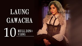 Laung Gawacha | Neha Bhasin | Punjabi Folk Song