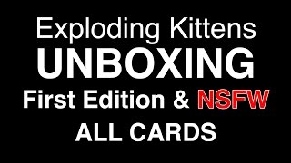 Exploding Kittens Unboxing (First Edition & NSFW)