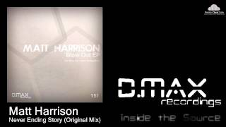 Matt Harrison - Never Ending Story (Original Mix)