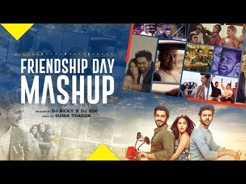Friendship Day Mashup 2019 | DJ Ricky & DJ Zoe | Sunix