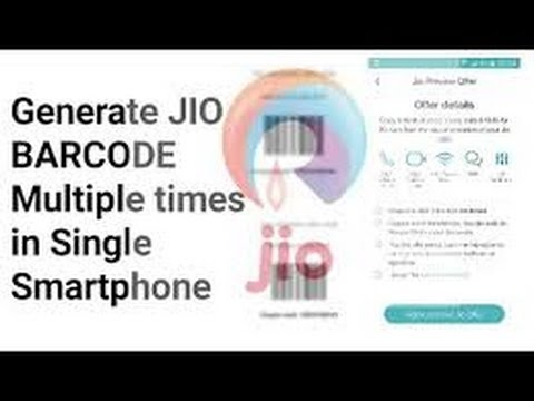 How to get Jio barcode unlimited generated in one mobile