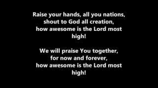 Awesome is the Lord most high lyrics - MMC worship team