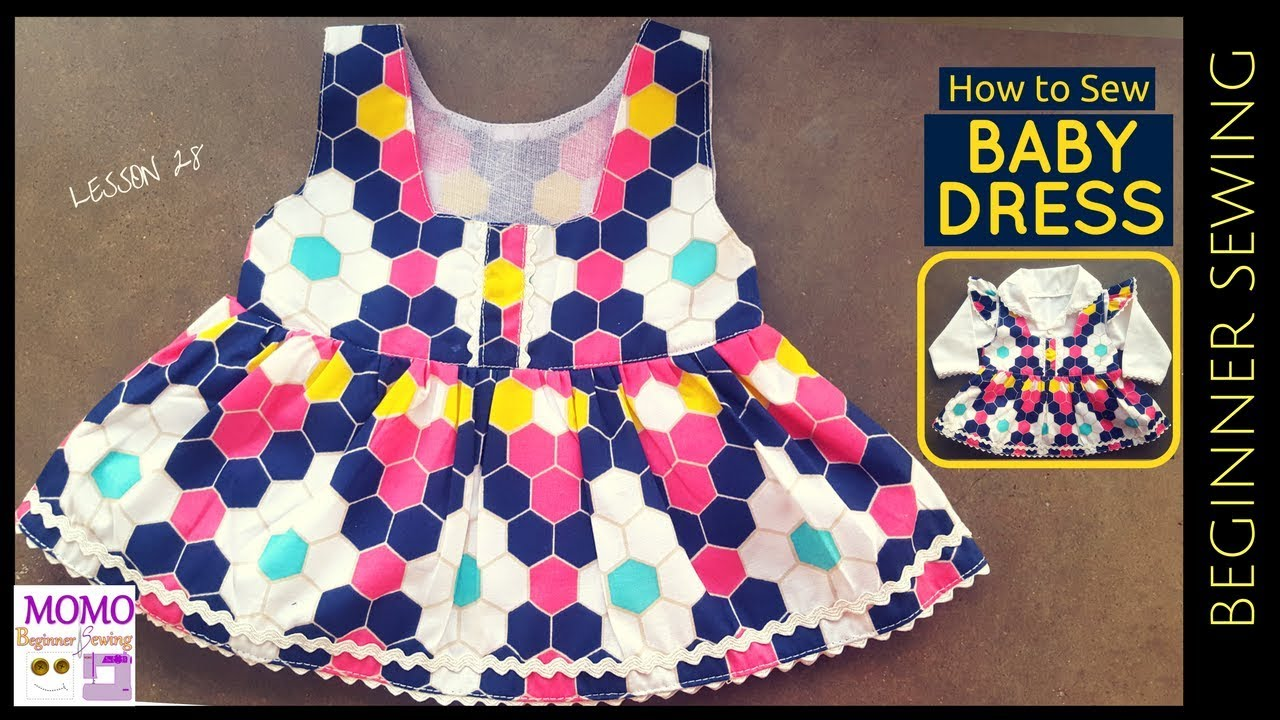 3fbe65a3b782 How to Sew: Baby Dress - Beginners Sewing Lesson 28 - YouTube