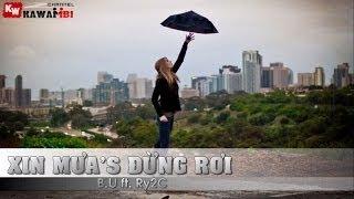 Xin Mưa's Đừng Rơi - B.u ft. Ry2C [ Video Lyrics ]