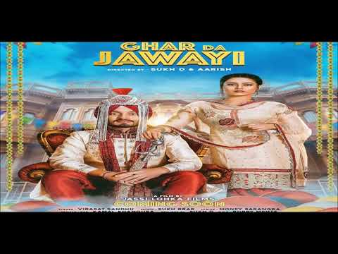 ghar-da-jawai-(full-video)-virasat-sandhu- -jassi-lohka- -latest-punjabi-songs-2018-geet-mp3