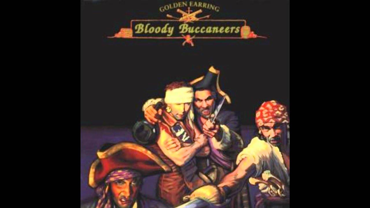 golden earring bloody buccaneers studio version