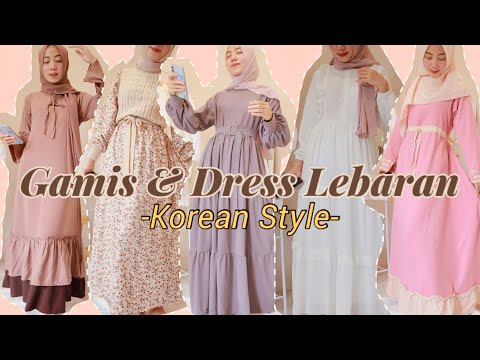 SHOPEE HAUL GAMIS / DRESS LEBARAN #2 KOREAN LOOK 2021 - YouTube