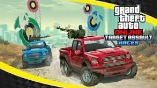 GTA NEW TARGET ASSAULT RACES ! LETS HAVE SOME FUN ROAD TO 4000HOURS !