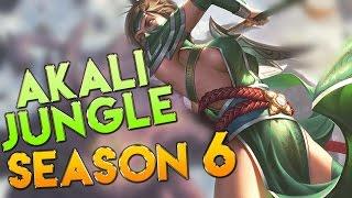 Akali Season 6 Jungle Gameplay - League of Legends Season 6 Akali