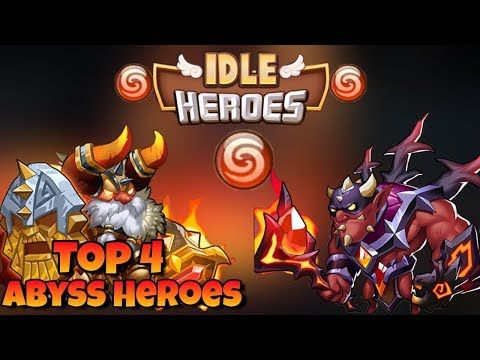 Idle Heroes - Top 4 Best Heroes (Abyss Faction) 2018