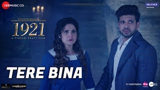 Tere Bina Video Song | 1921