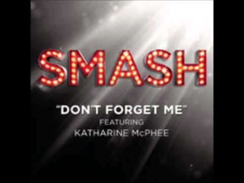 Smash - Don't Forget Me (DOWNLOAD MP3 + Lyrics)